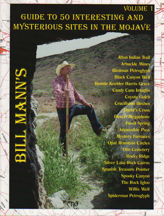 Bill Mann Series Volume 1: Guide to 50 Sites in the Mojave