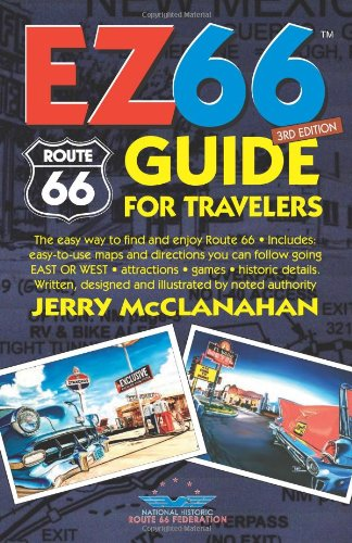 Route 66: EZ66 GUIDE For Travelers
