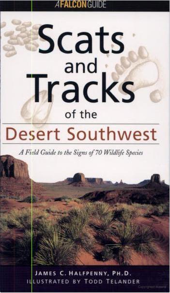 Scats & Tracks of the Desert Southwest