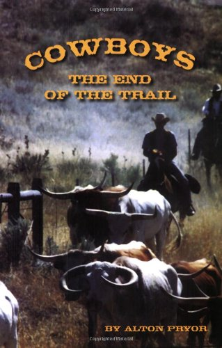 Cowboys: The End of the Trail