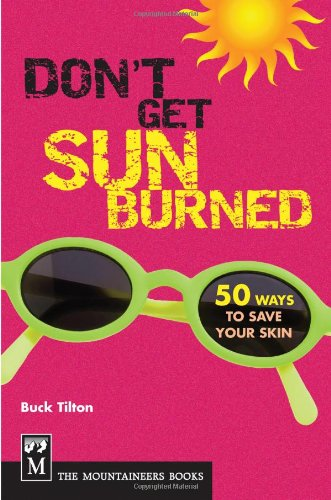Don't Get Sunburned