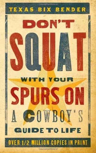 Don't Squat With Your Spurs on Volume 1
