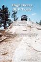 High Sierra SUV Trails: Volume 2 - The West Side
