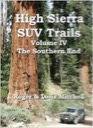 High Sierra SUV Trails: Volume 4 - The Southern End
