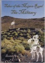 Mojave Road - The Military