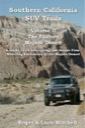 Southern California SUV Trails: Volume 2 - The Eastern Mojave