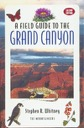 Field Guide to Grand Canyon 2nd Edition