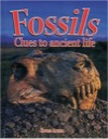 Fossils Clues to ancient life