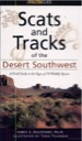 Scats & Tracks of the Desert Southwest