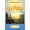 Roadside History of California