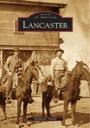 Images of America: Lancaster, CA