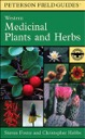 Peterson Field Guides: Western Medicinal Plants & Herbs
