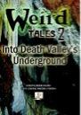 Weird Tales 2 - Into Death Valley's Underground